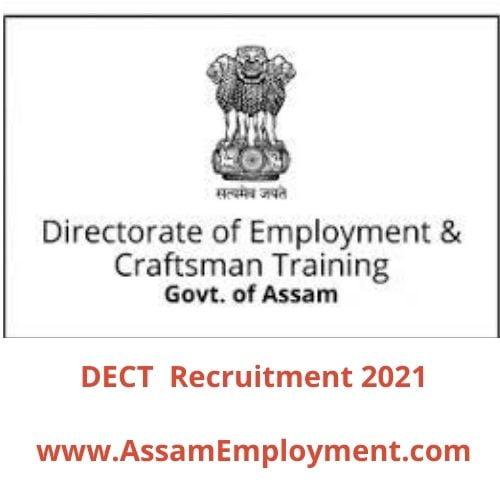 DECT Assam Recruitment 2021